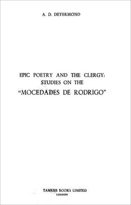 Epic Poetry and the Clergy: Studies on the 'Mocedades de Rodrigo'