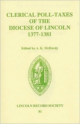 Clerical Poll-Taxes in the Diocese of Lincoln 1377-81