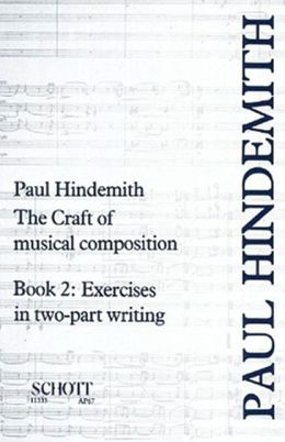 The Craft of Musical Composition: Book 2