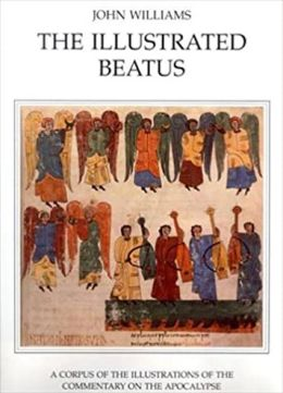 The Illustrated Beatus: The Twelfth and Thirteenth Centuries