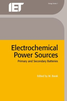 Electrochemical Power Sources: Primary and Secondary Batteries