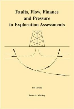 Faults, Flow, Finance and Pressure in Exploration Assessments