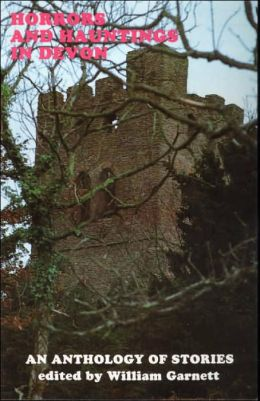 Horrors and Hauntings in Devon