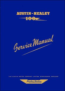 Austin-Healey 100 Series BN1 Service Manual