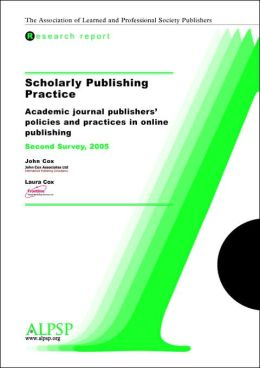 Scholarly Publishing Practice, Second Survey