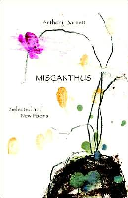 Miscanthus. Selected and New Poems