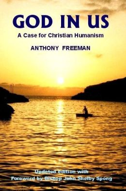 God in Us: A Case for Christian Humanism