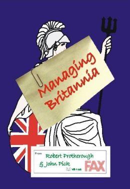 Managing Britannia: Culture and Management in Modern Britian
