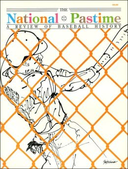 The National Pastime, Volume 10: A Review of Baseball History