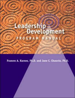 Leadership Development Program: Leadership Skills Inventory and Leadership Development Program Manual, 2nd Edition