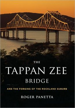 The Tappan Zee Bridge and the Forging of the Rockland Suburb