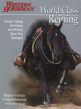 World Class Reining