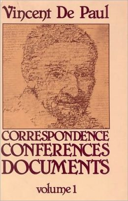 Vincent De Paul Correspondence, Conferences, Documents