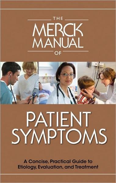The Merck Manual of Patient Symptoms
