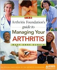Arthritis Foundation's Guide to Managing Your Arthritis
