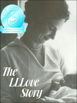The LLLove Story: The History of La Leche League's Founding