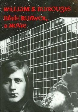 Blade Runner: A Movie