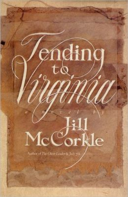 Tending to Virginia
