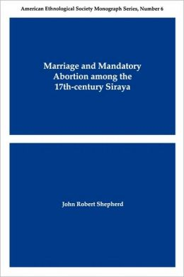 Marriage And Mandatory Abortion Among The 17th-Century Siraya