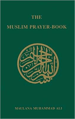 The Muslim Prayer Book