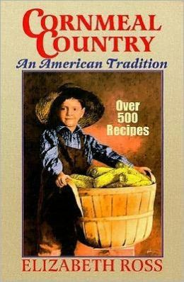Cornmeal Country: An American Tradition