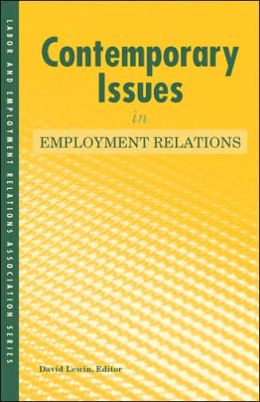 Contemporary Issues in Industrial Relations