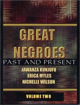 Great Negroes; Past and Present