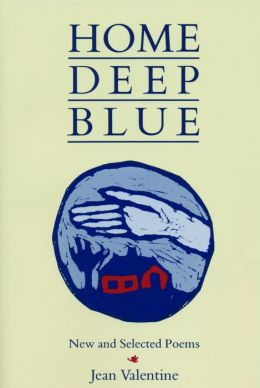 Home Deep Blue: New and Selected Poems