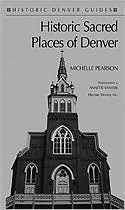 Historic Sacred Places: Denver