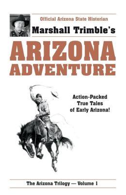 Arizona Adventure Volume 1