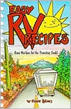 Easy RV Recipes : Recipes for the Traveling Cook