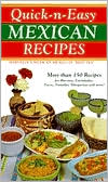 Quick-N-Easy Mexican Recipes: Marvelous Mexican Meals, in Minutes!