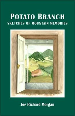 Potato Branch: Sketches of Mountain Memories