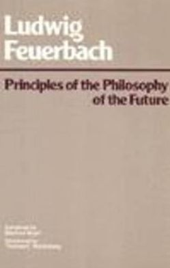 PRINC.OF PHILOSOPHY OF THE FUTURE