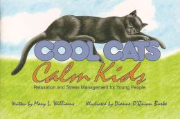 Cool Cats, Calm Kids: Relaxation and Stress Management for Young People