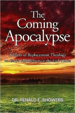 The Coming Apocalypse: A Study of Replacement Theology vs. God's Faithfulness in the End-Times