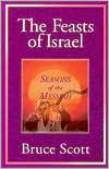 Feasts of Israel: Seasons of the Messiah
