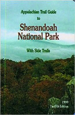 Appalachian Trail Guide to Shenandoah National Park-13th Edition: With Side Trails