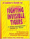 Leader's Guide to Fighting Invisible Tigers: A Stress Management Guide for Teens