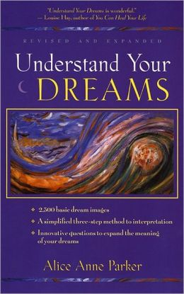 Understand Your Dreams 3 Ed