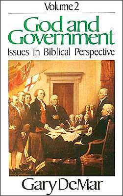 God and Government: Issues in Biblical Perspective