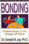 Bonding: Relationships in the Image of God