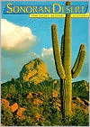 Sonoran Desert: The Story Behind the Scenery