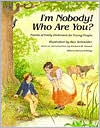 I'm Nobody! Who Are You?: Poems of Emily Dickinson for Children