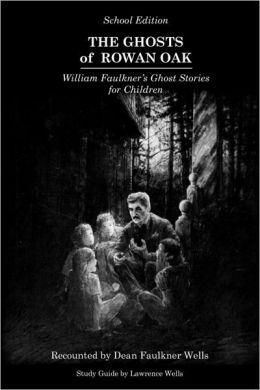 The Ghosts Of Rowan Oak
