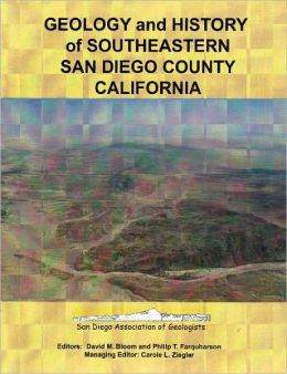 Geology and History of Southeastern San Diego County