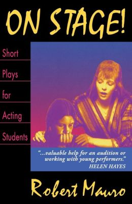 On Stage!; Short Plays for Acting Students