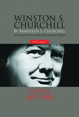 Winston S. Churchill, Volume I: Youth, 1874-1900