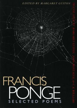 Francis Ponge: Selected Poems