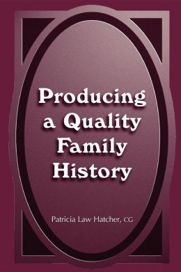 Producing a Quality Family History